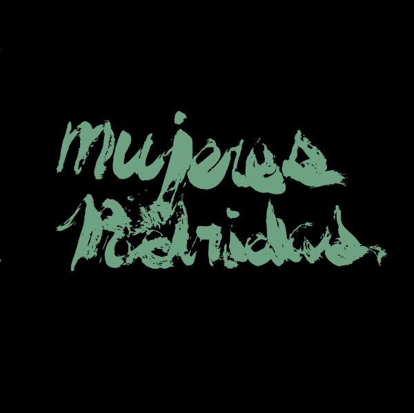 MUJERES PODRIDAS - s/t EP