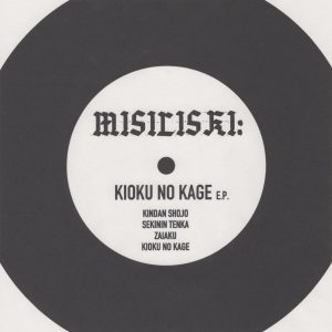 MISILISKI – Kioku No Kage EP