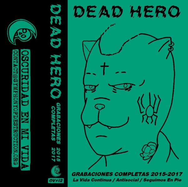 DEAD HERO - Grabaciones Completas 2015-2017 CASS