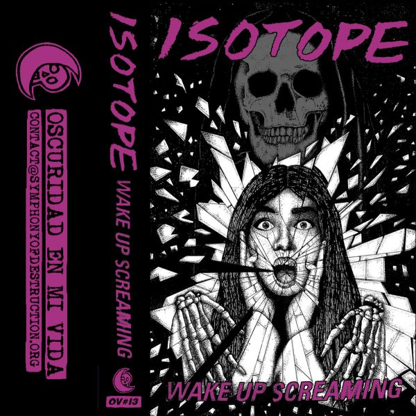 ISOTOPE - Wake Up Screaming CASS