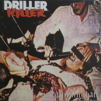 DRILLER KILLER - Total Fucking Hate LP