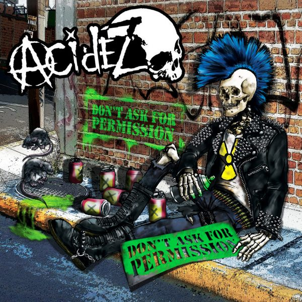 ACIDEZ - Don't Ask For Permission LP