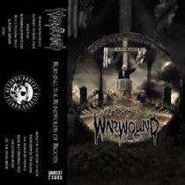 WARWOUND - Burning The Blindfolds Of Bigots CASS