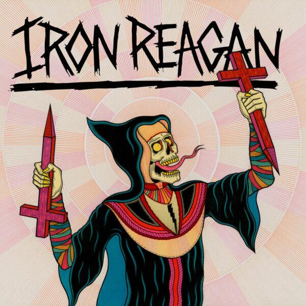 IRON REAGAN - Crossover Ministry LP