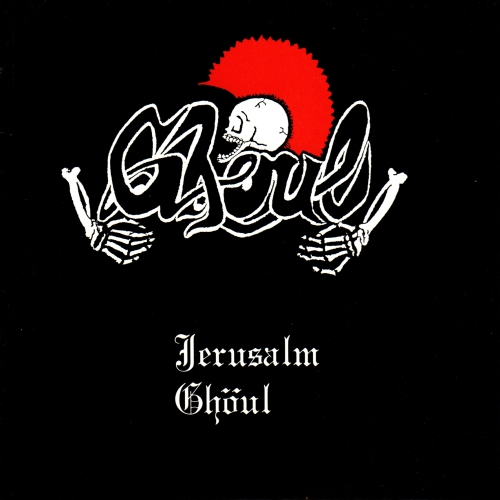 GHOUL - Jerusalm EP