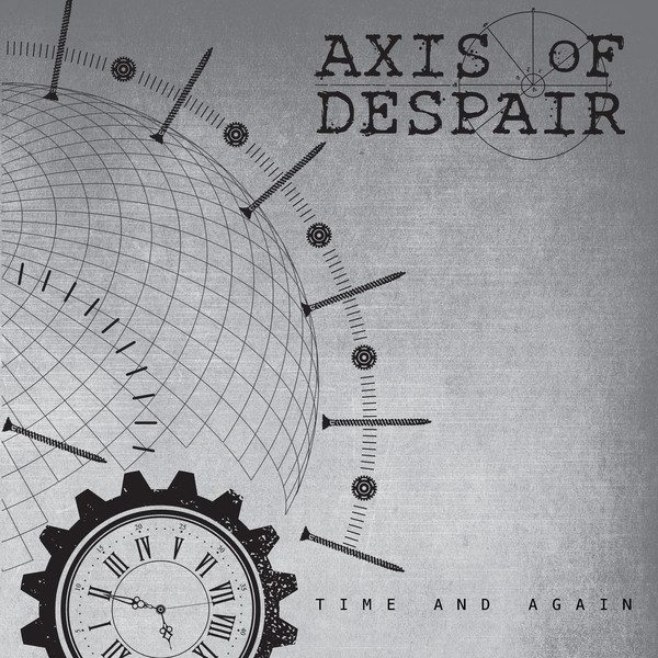 AXIS OF DESPAIR - Time and again EP