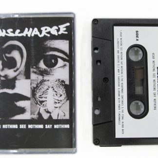 DISCHARGE - Hear Nothing Say Nothing See Nothing CASS