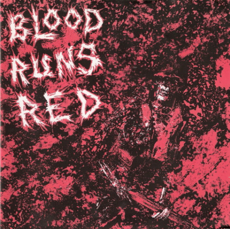 BLOOD RUNS RED - s/t EP