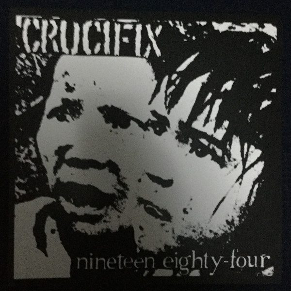 CRUCIFIX - Nineteen Eighty-Four LP