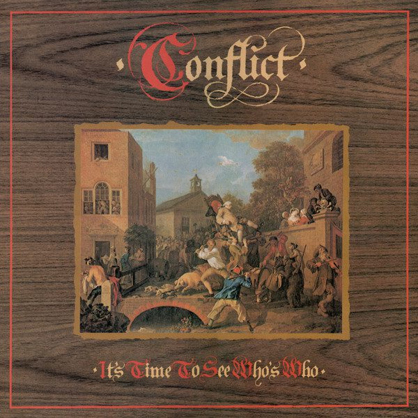 CONFLICT - It's Time To See Who's Who LP