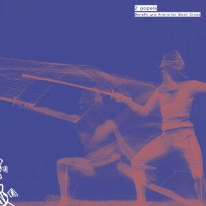 V/A Z POPELA – comp. EP w/ Kovadlina, Aralkum, Empty Hall Of Fame & Anne M. Christiansen