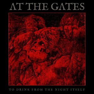 AT THE GATES – To Drink From The Night Itself LP