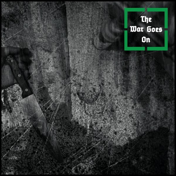 THE WAR GOES ON - s/t LP