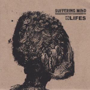 SUFFERING MIND / LIFES split EP