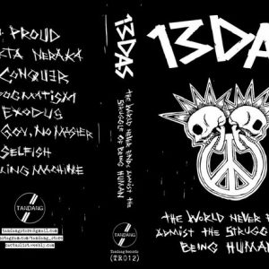 13DAS - The World Never End Amidst The Struggle Of Being Human CASS