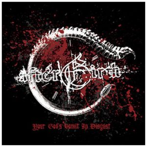 AFTERBIRTH - Your Gods Vomit In Disgust LP
