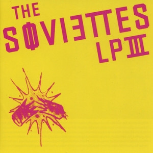 THE SOVIETTES - III LP