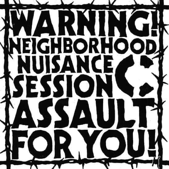 C - Warning! Neighborhood Nuisance Session Assault For You! EP