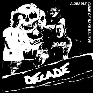 DECADE – A Deadly Game Of Make Believe EP