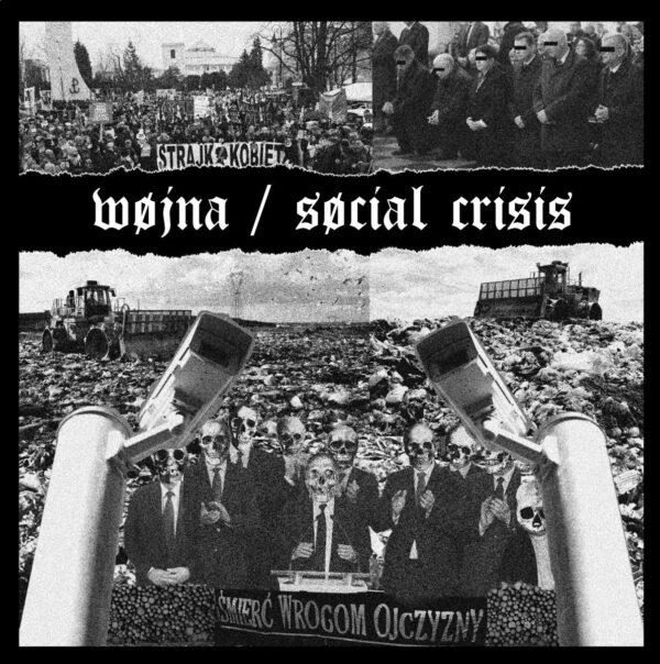 WOJNA / SOCIAL CRISIS split EP