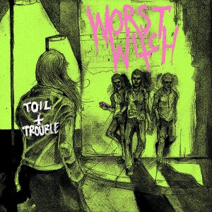 WORST WITCH – Toil and Trouble LP