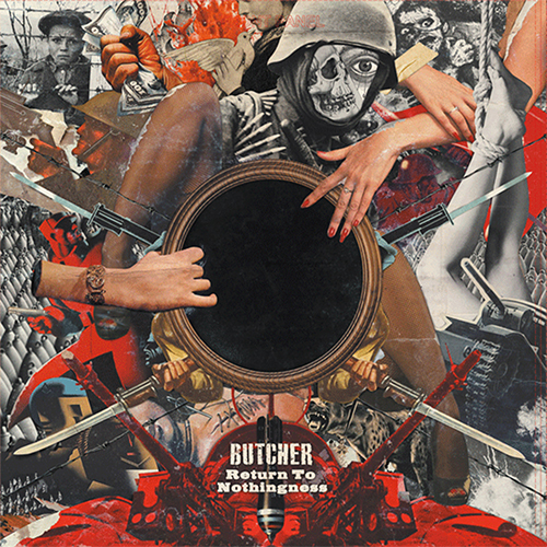 BUTCHER - Return To Nothingness LP