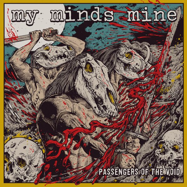 MY MINDS MINE - Passengers Of The Void LP