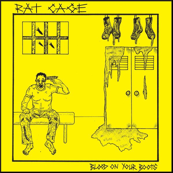 RAT CAGE - Blood On Your Boots EP