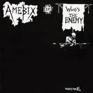 AMEBIX - Who´s The Enemy EP