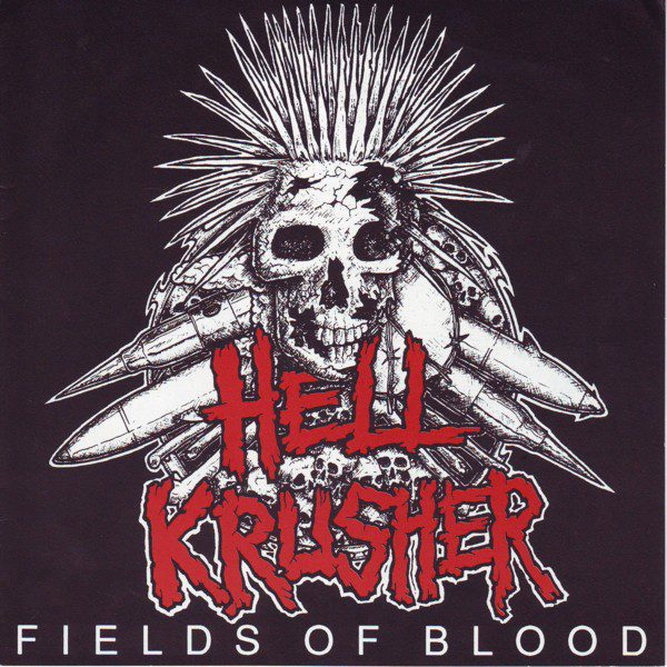 HELLKRUSHER - Fields Of Blood EP