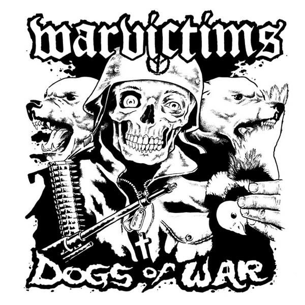 WARVICTIMS - Dogs Of War EP