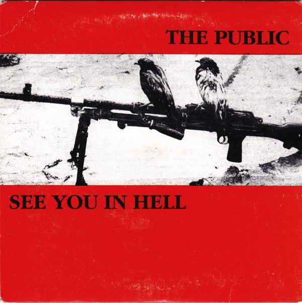 PR 005 THE PUBLIC / SEE YOU IN HELL split EP