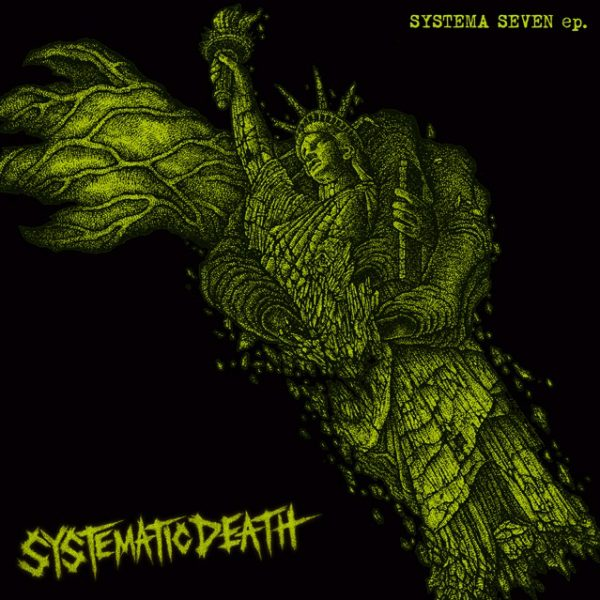 SYSTEMATIC DEATH - Systema Seven EP