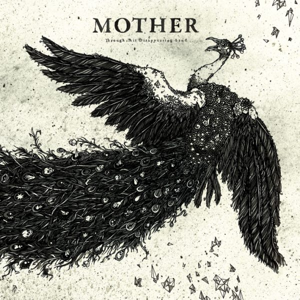 MOTHER - Through This Disappearing Land LP