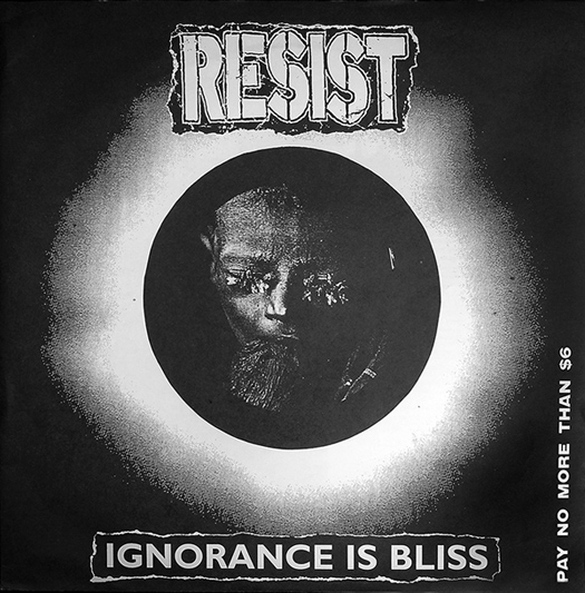 RESIST - Ignorance is bliss LP