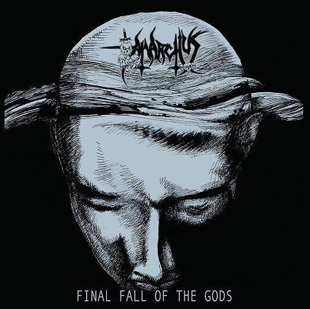 ANARCHUS – Final fall of the gods (extended) LP