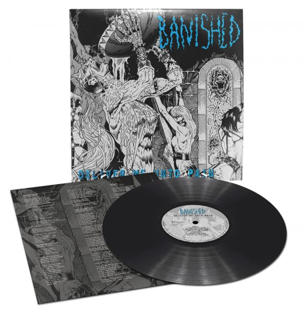 BANISHED – Deliver Me Unto Pain LP