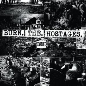 BURN THE HOSTAGES – s/t LP