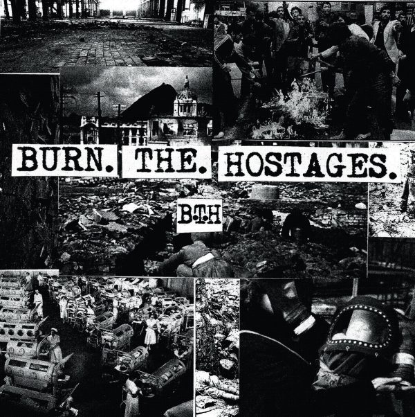 BURN THE HOSTAGES – s/t LP