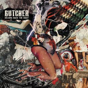 BUTCHER – Holding Back The Night LP
