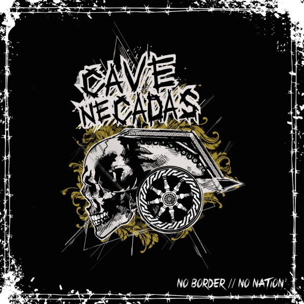 CAVE DE NADAS – No Border // No Nation LP