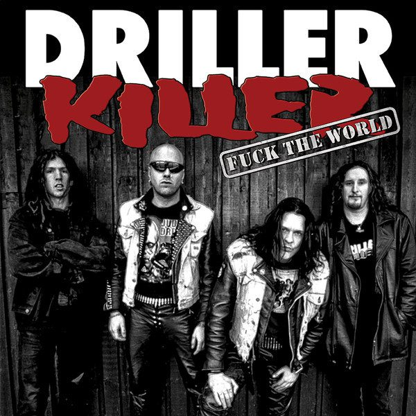 DRILLER KILLER – Fuck The World LP