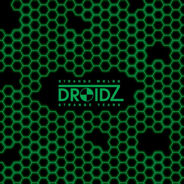 DROIDZ – Strange World Strange Years LP