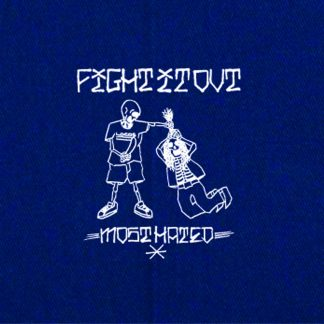 FIGHT IT OFIGHT IT OUT - Most Hated LPUT - Most Hated LP