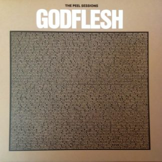 GODFLESH – The Peel Sessions LP