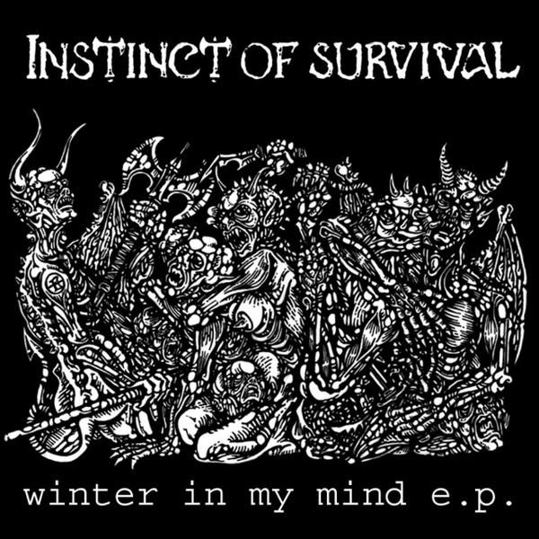 INSTINCT OF SURVIVAL – Winter In My Mind EP