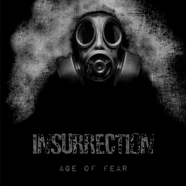 INSURRECTION – Age Of Fear LP