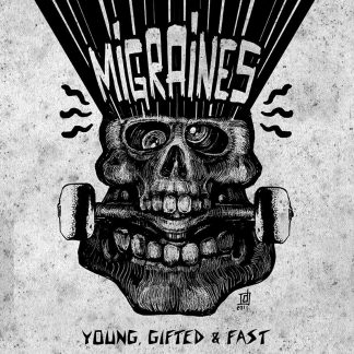 MIGRAINES – Young, Gifted & Fast LP