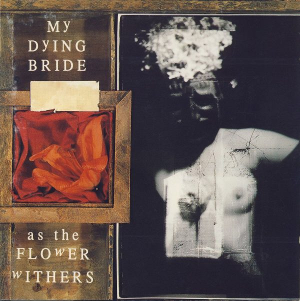 MY DYING BRIDE – As The Flower Withers LP