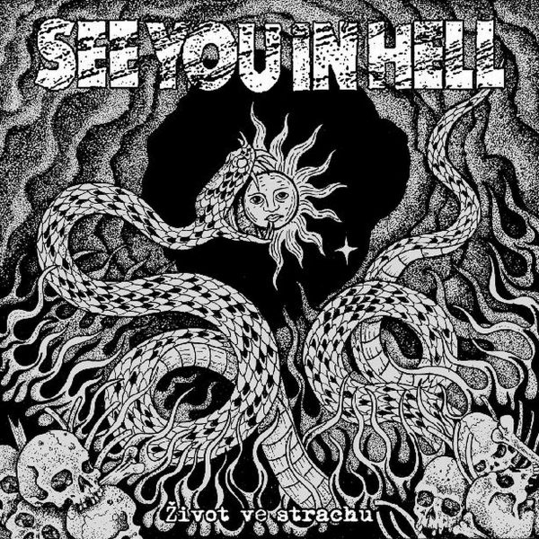 SEE YOU IN HELL – Život ve strachu LP